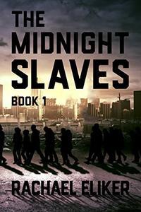 The Midnight Slaves