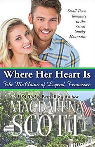 Where Her Heart Is: Small Town Romance in the Great Smoky Mountains