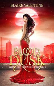 Blood Dusk: A Paranormal Reverse Harem Romance