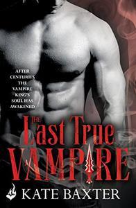 The Last True Vampire: Last True Vampire 1