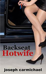 Backseat Hotwife