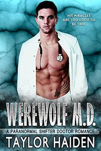 Werewolf M.D.: A Paranormal Shifter Doctor Romance