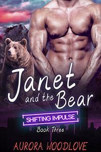 Janet and the Bear: A BBW Bear-Shifter Romance