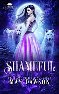 Shameful: A Paranormal Wolf Shifter Rejected Mate Romance