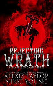 Rejecting Wrath
