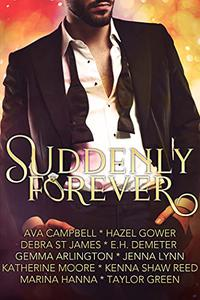 Suddenly Forever Anthology: Short Story Romance Collection