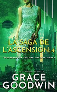 La Saga de l'Ascension: 4