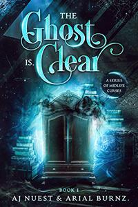 The Ghost is Clear: A Paranormal Women's Fiction Novel
