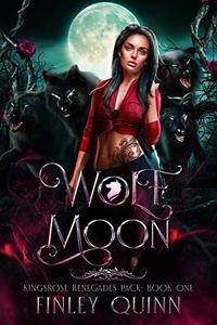 Wolf Moon: A Rejected Mates Shifter Romance