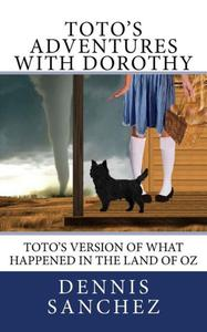 Toto's Adventures with Dorothy