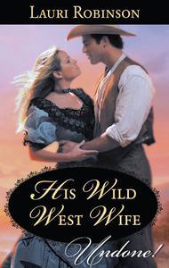 His Wild West Wife