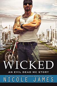 WICKED: An Evil Dead MC Story