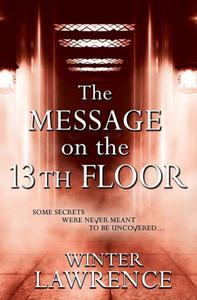 The Message on the 13th Floor: A Young Adult Paranormal Mystery