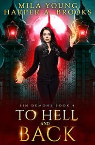 To Hell and Back: A Demon Romance