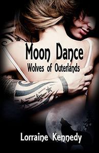 Moon Dance Volums 1-4   (Wolves of Outerlands): Shifter Werewolf Romance