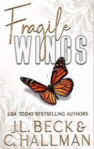 Fragile Wings: Broken Beginnings Prequel