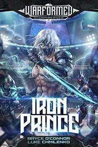 Iron Prince: A Progression Sci-Fi Epic