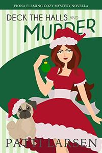 Deck The Halls and Murder