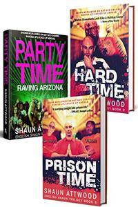 English Shaun Trilogy: Party Time, Hard Time and Prison Time