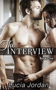The Interview: Billionaire Romance - Book One