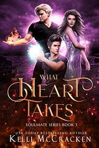 What the Heart Takes: A Psychic-Elemental Romance
