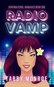 Radio Vamp: A Paranormal Rom Com