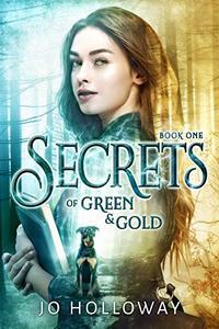 Secrets of Green & Gold: YA fantasy