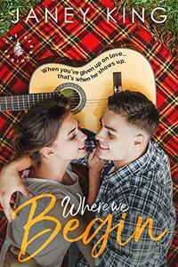 Where We Begin-The Berkshires, Book 1: Sweet Small Town Romance