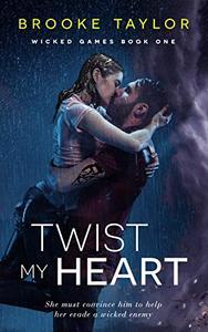 Twist My Heart