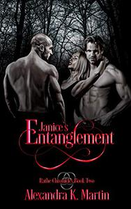 Janice's Entanglement: Rathe Chronicles Book Two