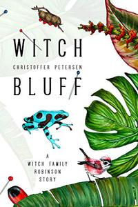 Witch Bluff: A Witch Family Robinson short story