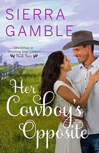 Her Cowboy's Opposite
