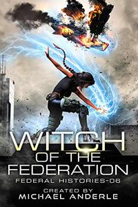 Witch Of The Federation VI