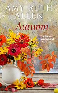 Autumn: A Small Town Sweet Romance