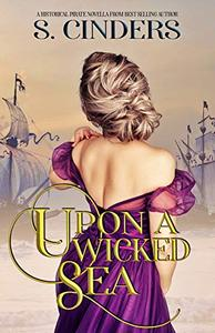 Upon a Wicked Sea: A Steamy High Seas Novella