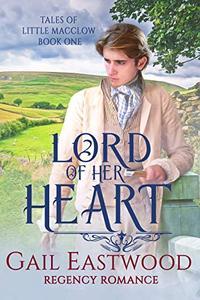 Lord of Her Heart: A Regency Romance