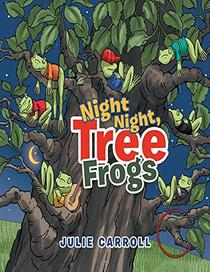 Night Night Tree Frogs