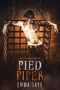 Pied Piper. A DeMMonica Romance