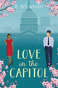 Love In The Capitol: A Contemporary Romantic Suspense Novella