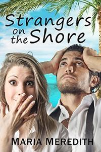 Strangers on the Shore: A Desert Island Romance