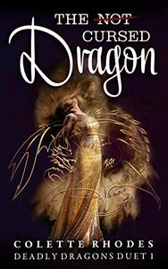 The (Not) Cursed Dragon: A Reverse Harem Paranormal Romance