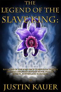 The Legend of The Slave King