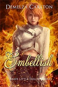 Embellish: Brave Little Tailor Retold