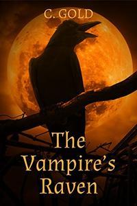 The Vampire's Raven: A Paranormal Novelette