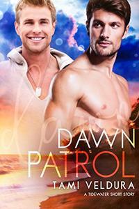Dawn Patrol: A Tidewater Short Story