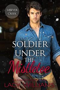 Soldier Under the Mistletoe