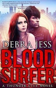 "Blood Surfer: Superhero Romance ""Blood"" Series (Book 1)"