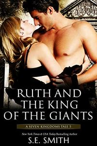 Ruth and the King of the Giants: A Seven Kingdoms Tale 5