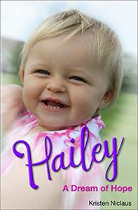 Hailey: A Dream of Hope