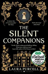 The Silent Companions: 'The perfect winter read'